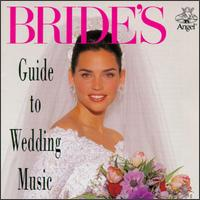 Bride's Guide to Wedding Music von Various Artists