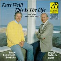 Kurt Weill: This Is The Life & Other Unrecorded Songs von Various Artists