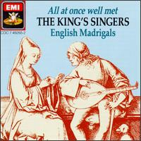 All At Once Well Met: English Madrigals von King's Singers