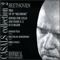 "Beethoven: Trio, Op. 97 ""Archduke""; Cello Sonata No. 5 von Pablo Casals"