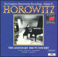 The Complete Masterworks Recordings, Vol. 4: The Legendary 1968 TV Concert von Vladimir Horowitz