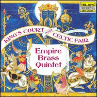 King's Court and Celtic Fair von Empire Brass