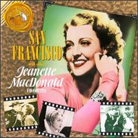 San Francisco and Other Jeanette MacDonald Favorites von Jeanette MacDonald