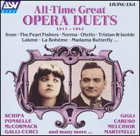 All-Time Great Opera Duets: 1911-1942 von Various Artists