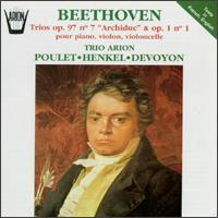 "Beethoven: Trios, Opp. 97/7 ""Archiduc"" & 1/1 von Various Artists"
