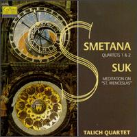 Bedrich Smetana: String Quartets/Josef Suk: Meditation On The Old Czech Hymn St. Wencelas, Op. 35a von Talich Quartet
