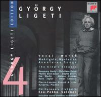 Ligeti: Vocal Works von Esa-Pekka Salonen