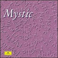 Mystic: The Musical Visions Of Olivier Messiaen von Various Artists