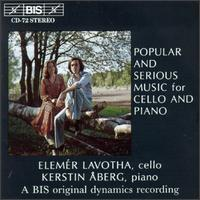 Popular And Serious Music For Cello And Piano von Various Artists