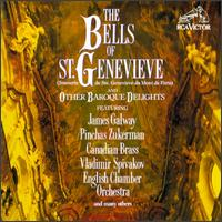 The Bells Of St, Genevieve And Other Baroque Delights von Various Artists