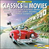 Classics Go to the Movies, Vol. 5 von Various Artists