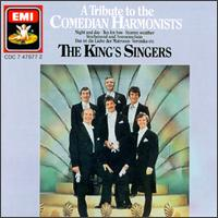 A Tribute to the Comedian Harmonists von King's Singers