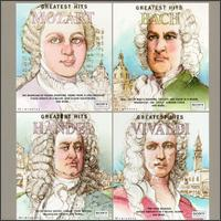 Greatest Hits: Mozart/Bach/Handel/Vivaldi von Various Artists
