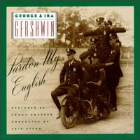 Gershwin: Pardon My English von George Gershwin