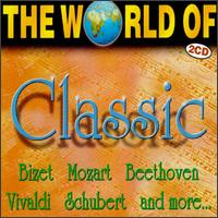 The World of Classic von Various Artists
