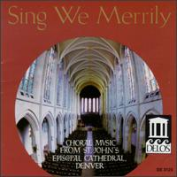 Sing We Merrily von St. John's Episcopal Cathedral Choir
