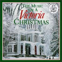The Music Of A Victorian Christmas von Various Artists