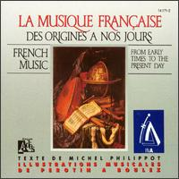 French Music from Early Times to Present Day von Various Artists