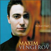 The Road I Travel von Maxim Vengerov