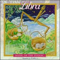 Music of the Zodiac: Libra von Various Artists