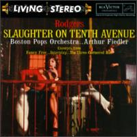 Rodgers: Slaughter on Tenth Avenue von Arthur Fiedler