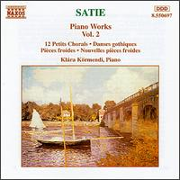 Satie: Piano Works, Vol. 2 von Klára Körmendi