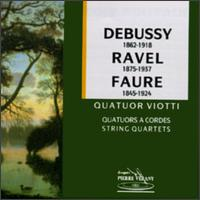 Debussy: String Quartet In G/Ravel: String Quartet In F/Faure: String Quartet In E von Various Artists