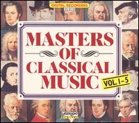 Masters of Classical Music, Vols. 1-5 (Box Set) von Various Artists