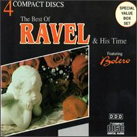 The Best of Ravel & His Time von Various Artists