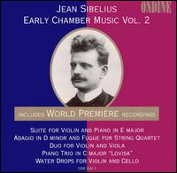 Jean Sibelius: Early Chamber Music, Vol. 2 von Various Artists