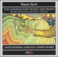 Ravel: The Sonatas for Violin and Piano; Sonata for Violin and Cello; Tzigane von Various Artists