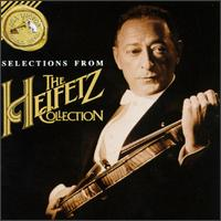 Selections from The Heifetz Collection von Jascha Heifetz