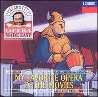 My Favorite Opera in The Movies von Various Artists