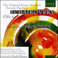 The Original Romeo and Juliet Fantasy Overture: Ode to Joy/Zdravitsa von Pyotr Il'yich Tchaikovsky