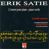Satie: Piano Works von Jean-Pierre Armengaud