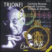 Carl Orff: Trionfi von Various Artists