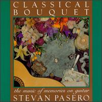 Classical Bouquet The Music of Memories on Guitar von Stevan Pasero