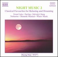 Night Music 2: Classical Favourites for Relaxing and Dreaming von Various Artists