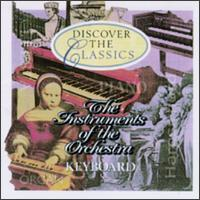 The Instruments of the Orchestra: Keyboard von Various Artists