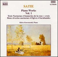 Satie: Piano Works, Vol. 1 von Klára Körmendi