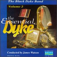 The Essential Dyke Volume 2 von Black Dyke Band