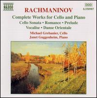 Rachmaninov: Complete Works for Cello and Piano von Micheal Grebanier