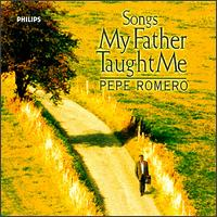 Songs My Father Taught Me von Pepe Romero