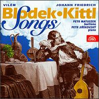 Blodek and Kittl: Songs von Petr Matuskek