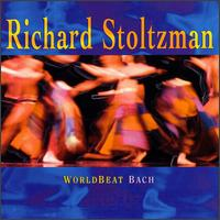 World beat Bach von Richard Stoltzman