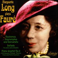 Marguerite Long Plays Fauré von Marguerite Long