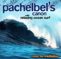 Pachelbel's Canon with Ocean Surf von Various Artists