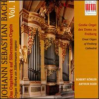 Bach: Organ works on Silbermann-Orgeln, Vol.1 von Various Artists
