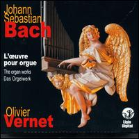 Bach: The Organ Works von Olivier Vernet