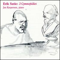 Erik Satie: 3 Gymnopédies von Jan Kaspersen